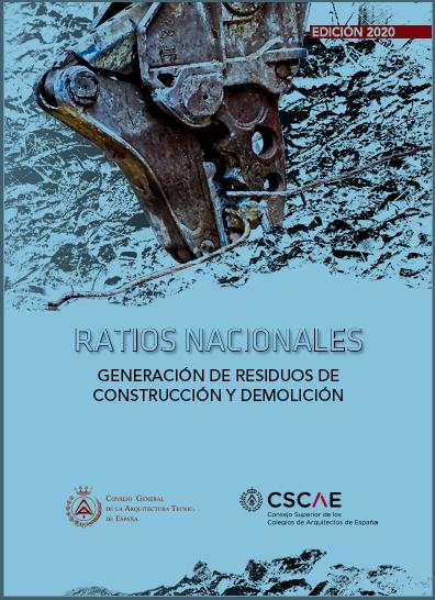 Ratios Nacionales. Generación de residuos de construcción y demolición