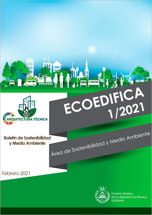 Ecoedifica 1/21 – Boletín de Sostenibilidad y Medio Ambiente